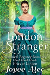 London Stranger: Historical Regency Romance (Heirs of London Book 1) Kindle Edition
