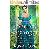 London Stranger: Historical Regency Romance (Heirs of London Book 1)