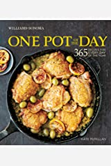 One Pot of the Day: 365 Recipes for Every Day of the Year (Williams-Sonoma) Kindle Edition