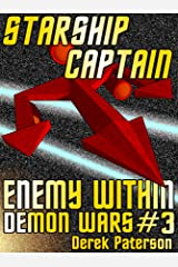 Starship Captain: Enemy Within (The Demon Wars Book 3) (English Edition) Kindle版