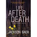Life after Death: A Gripping Contemporary Suspense Drama (An American Family Book 2)