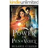 Power of Pen and Voice: A Spoken Mage Companion Novel (The Spoken Mage Book 5)
