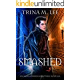 Smashed (Alexa O'Brien Huntress Series)