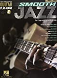 Smooth Jazz: Includes Downloadable Audio (Hal Leonard Guitar Play-Along)