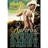 Aurora's Cowboy Daddy (Rescue Ranch Series Book 1)