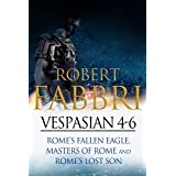 Vespasian 4-6: Perfect for fans of Simon Scarrow and Bernard Cornwell (Vespasian Bundle)