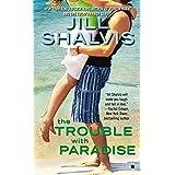 The Trouble With Paradise (Berkley Sensation)