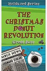 The Christmas Donut Revolution (Holidazed Book 2) Kindle Edition
