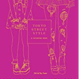 Tokyo Street Style: A Coloring Book (Street Style Coloring Books)