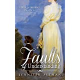 Faults of Understanding: A Pride and Prejudice Variation