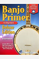 Banjo Primer Book For Beginners Deluxe Edition (Audio & Video Access) Kindle Edition