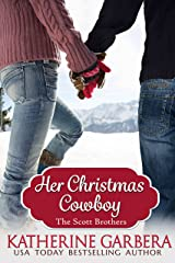 Her Christmas Cowboy (The Scott Brothers of Montana Book 5) Kindle Edition