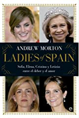 Ladies of Spain (Actualidad) (Spanish Edition) Kindle Edition