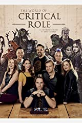 The World of Critical Role: The History Behind the Epic Fantasy Kindle Edition