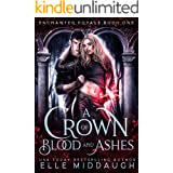 A Crown of Blood and Ashes (Enchanted Royals Book 1)