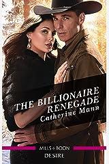 The Billionaire Renegade (Alaskan Oil Barons) Kindle Edition