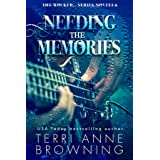 Needing the Memories: The Rocker...Series Novella (The Rocker Series)