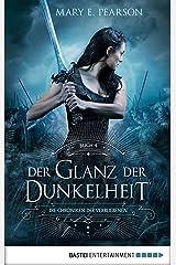 Der Glanz der Dunkelheit: Die Chroniken der Verbliebenen. Band 4 (German Edition) Kindle Edition