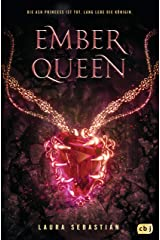 EMBER QUEEN: Das Finale der epischen Fantasy-Trilogie (Die ASH PRINCESS-Reihe 3) (German Edition) Kindle Edition