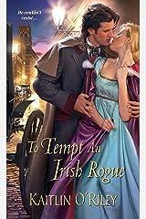 To Tempt an Irish Rogue (Hamilton Sisters series Book 4) Kindle Edition
