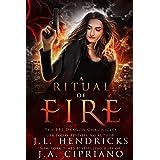 A Ritual of Fire: An FBI Dragon Shifter Adventure (The FBI Dragon Chronicles Book 1)