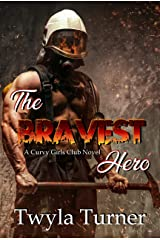 The Bravest Hero (A Curvy Girls Club Novel Book 2) Kindle Edition