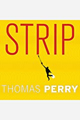 Strip: A Novel Audible Audiobook