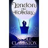 London Holiday: A Pride & Prejudice Romantic Comedy