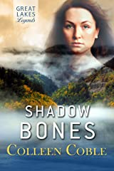 Shadow Bones: Great Lakes Legends #2 Kindle Edition