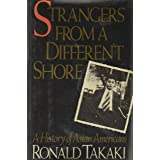 Strangers from a Different Shore: A History of Asian Americans