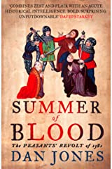Summer of Blood: The Peasants' Revolt of 1381 Kindle Edition
