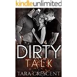 Dirty Talk (A MFM Ménage Romance) (The Dirty Series Book 2)
