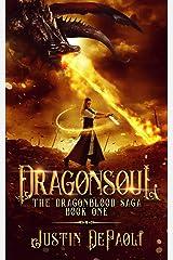 Dragonsoul (The Dragonblood Saga Book 1) Kindle Edition