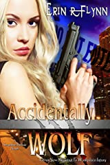 Accidentally Wolf (Seraphine Thomas Book 1) Kindle Edition