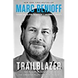 Trailblazer: The Power of Business as the Greatest Platform for Change (English Edition)