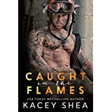 Caught in the Flames (Caught Series Book 1)