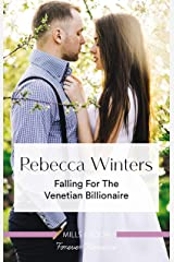 Falling For The Venetian Billionaire (Holiday With A Billionaire Book 2) Kindle Edition