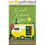 Forests, Fishing, & Forgery: A Camper and Criminals Cozy Mystery Series Book 3 (A Camper & Criminals Cozy Mystery Series)