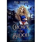 Crown of Blood: Book of Sindal (Book Sindal 3)