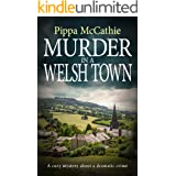 MURDER IN A WELSH TOWN: A cozy mystery about a dramatic crime (The Havard and Lambert mysteries Book 4)