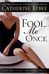 Fool Me Once (First Wives Book 1) Kindle Edition