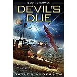 Devil's Due (Destroyermen Book 12)