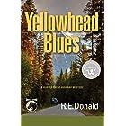 Yellowhead Blues: A Hunter Rayne Highway Mystery (English Edition)