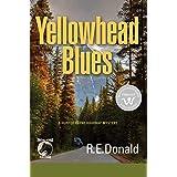 Yellowhead Blues: A Hunter Rayne Highway Mystery