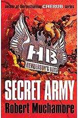 Secret Army: Book 3 (Henderson's Boys 7) Kindle Edition
