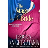 The Stage Bride (The Daring Debutantes, Book 3)