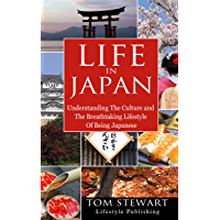 Life In Japan: Understanding the Culture and The Breathtakin…
