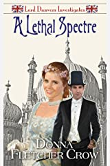A Lethal Spectre (Lord Danvers Investigates Book 5) Kindle Edition