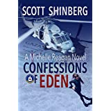 Confessions of Eden: A Riveting Spy Thriller (Michelle Reagan Book 1)