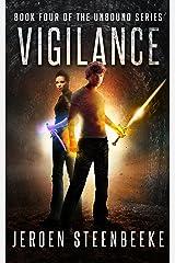 Vigilance (The Unbound Book 4) Kindle Edition